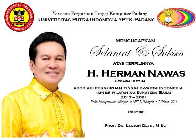 Selamat Atas Terpilihnya Kembali Bapak H. Herman Nawas Sebagai Ketua Umum APTISI Wilayah X-A Sumater